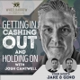 Artwork for WBP - Getting In, Cashing Out and Holding On with Josh Cantwell