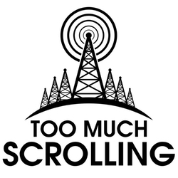 Podcast Marathon 2016 - Too Much Scrolling