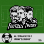 """Artwork for  Ep. 97: Half of Manchester is singing """"Ole Ole Ole"""""""