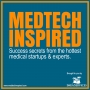 Artwork for 066: Medtech Events, Biotech Startup Networking, and Growth