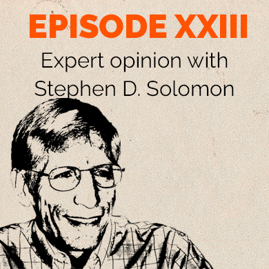 Episode 23 – Expert Opinion: Stephen Solomon part one - The First Amendment