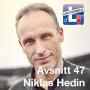Artwork for Avsnitt 47 - Niklas Hedin