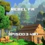 Artwork for Rebel FM Episode 401 - 01/18/2019