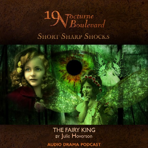19 Nocturne Boulevard (short) - The Fairy King