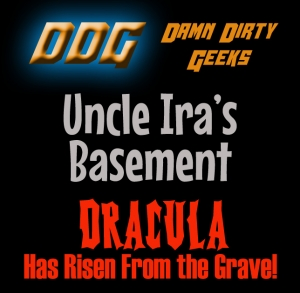 Uncle Ira's Basement: DRACULA HAS RISEN FROM THE GRAVE