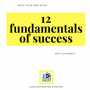 Artwork for 12 Fundamentals of Success - Write Your Own Story