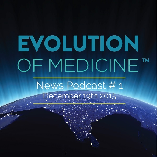Evolution of Medicine Video Newscast #1