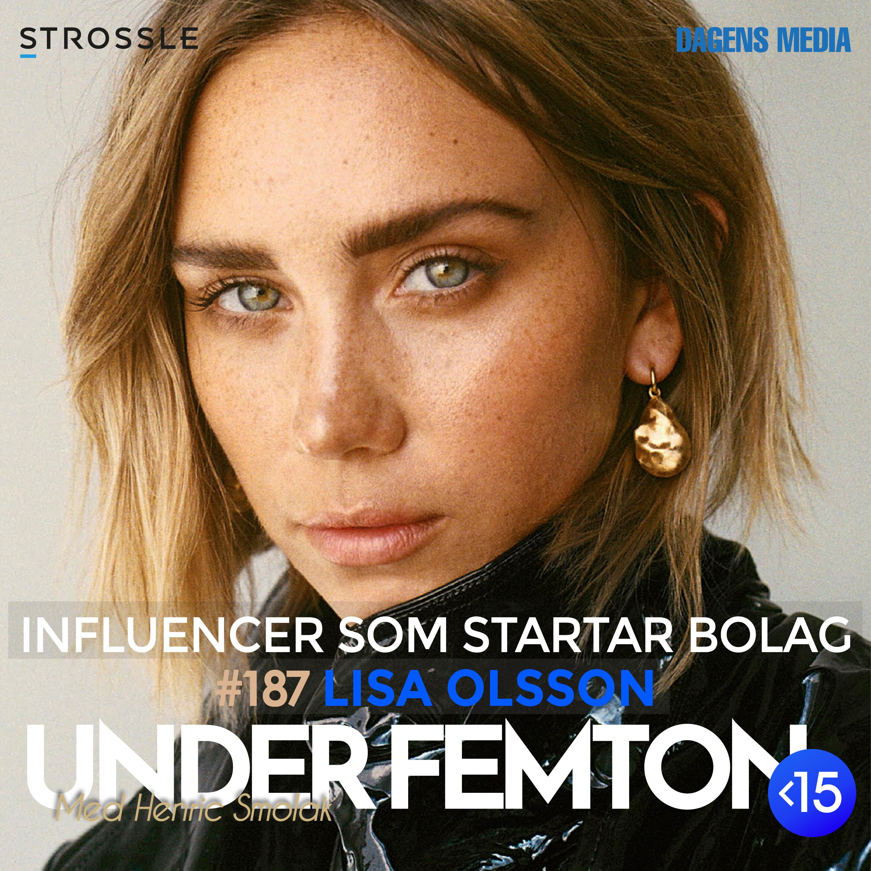 #187 Influencer som startar bolag - Lisa Olsson
