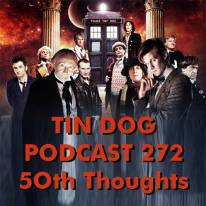TDP 272: 50th Anniversary Thoughts