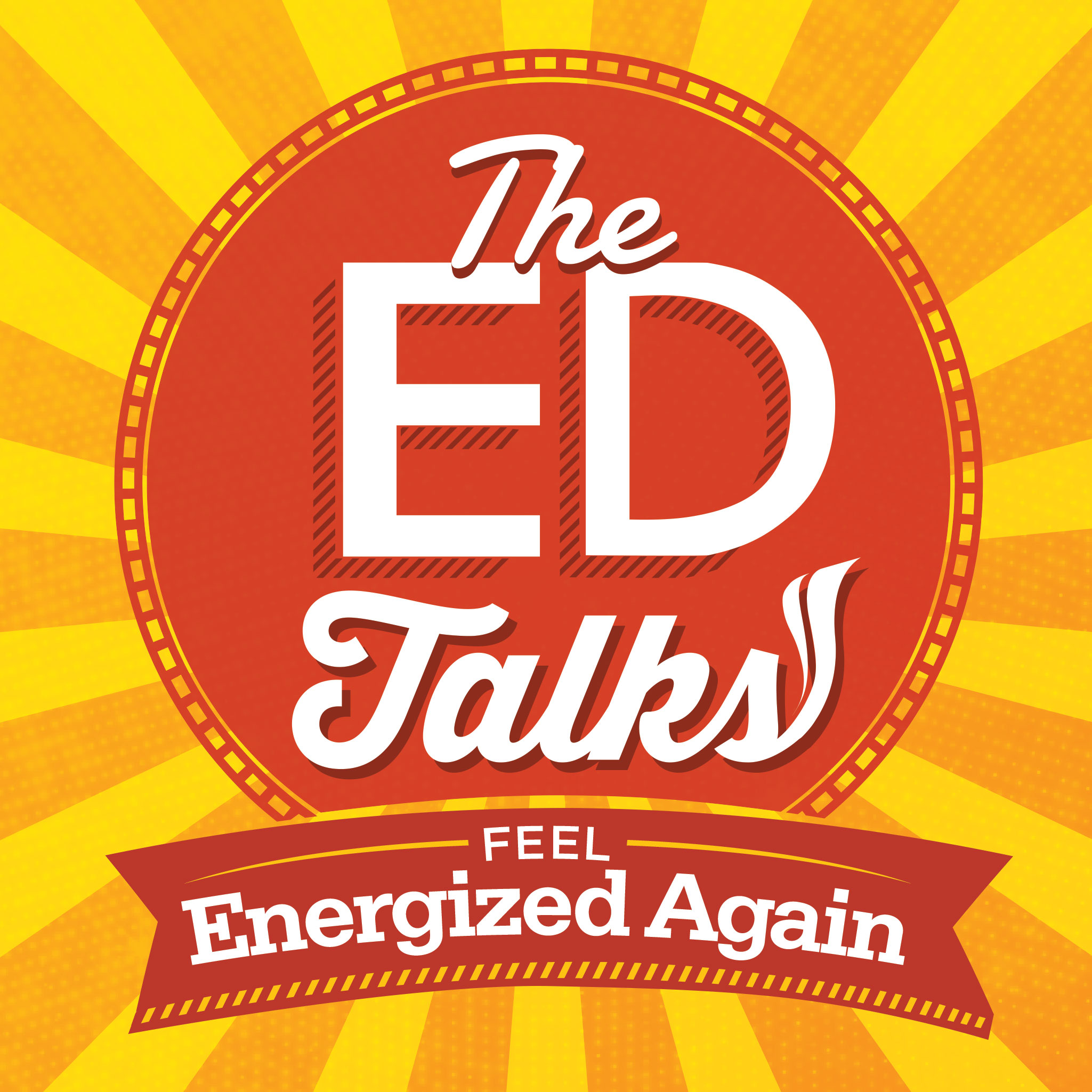 TheEdTalks   Helping Busy People Feel Energized Again show art