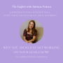 Artwork for [#2 Conversations Episode: British Accent] Why you should start working on your goals now