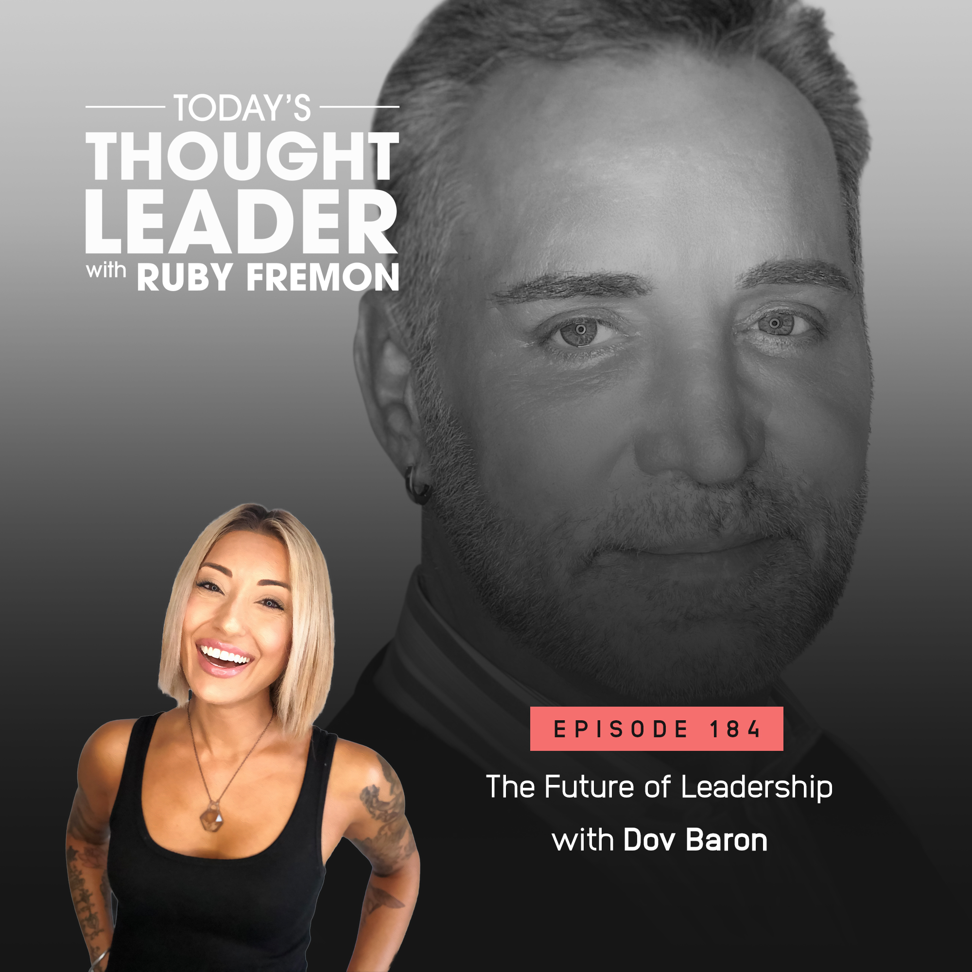 184: The Future of Leadership with Dov Baron