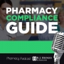 Artwork for The Pharmacy Compliance Guide - Pharmacy Podcast Episode 372