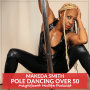 Artwork for 63 Pole dancing over 50 with Makeda Smith