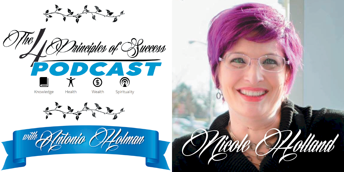 The 4 Principles of Success guest Nicole Holland