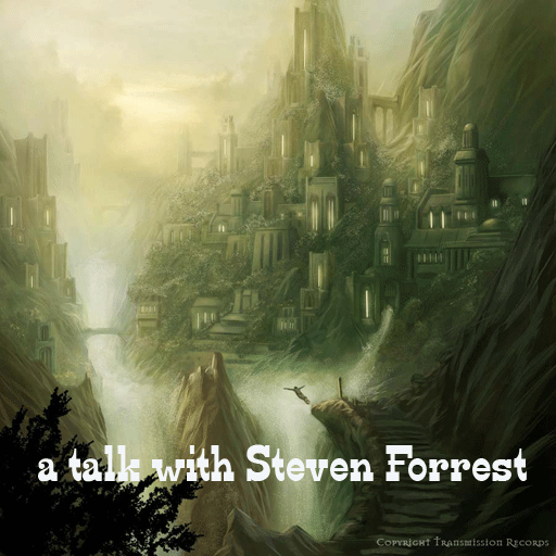 a talk with Steven Forrest