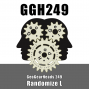 Artwork for GGH 249: Randomize L
