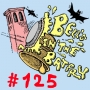 Artwork for Bell's in the Batfry, Episode 125