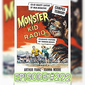 Monster Kid Radio #292 - Monster on the Campus with Craig Beam