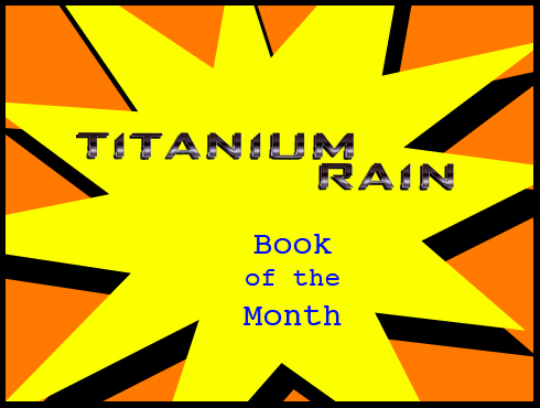 Cammy's Comic Corner - Book Of The Month - Titanium Rain: Book One