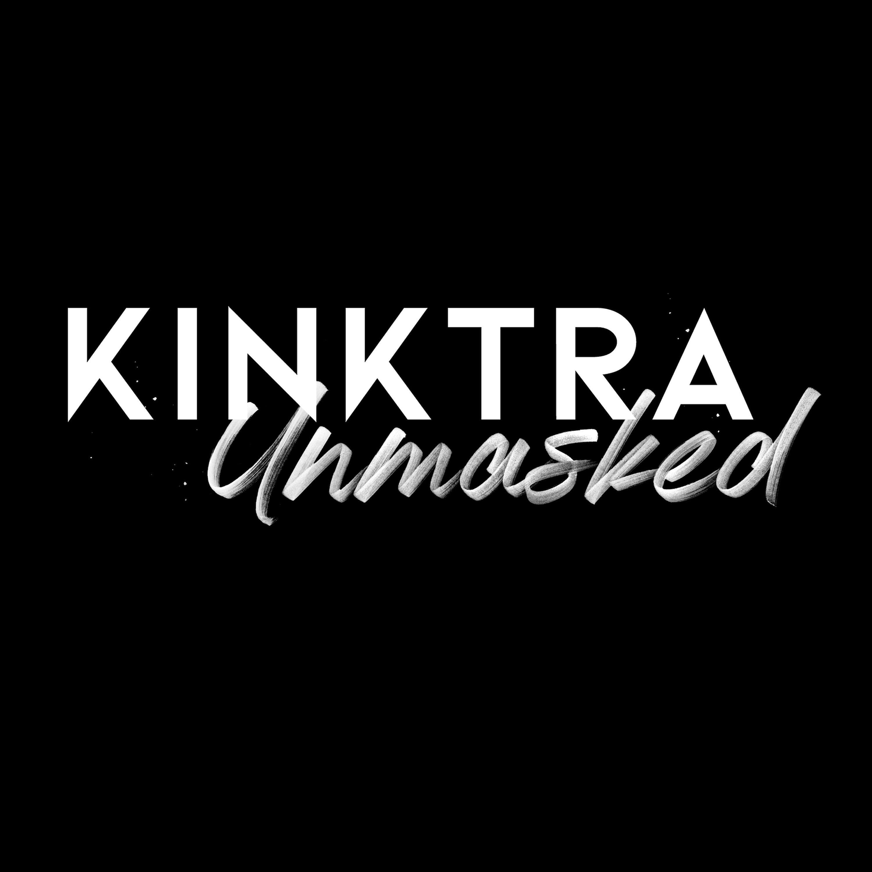 Kinktra Unmasked show art