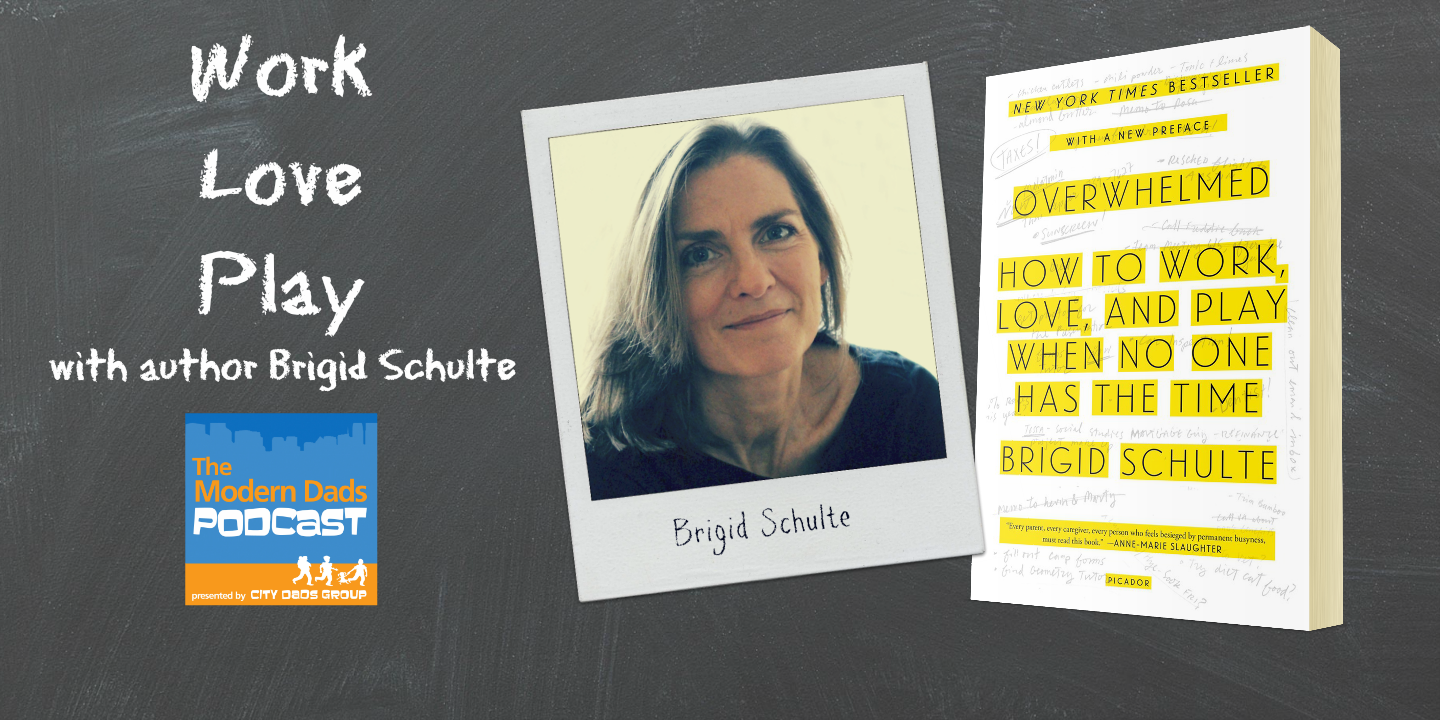 #32: Work, Love, Play with Author Brigid Schulte