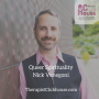 Artwork for Queer Spirituality With Nick Venegoni