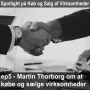 Artwork for #82: Martin Thorborg deler hans syn på køb og salg af virksomeheder