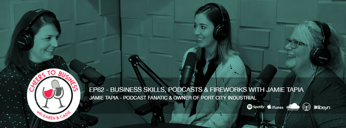 Jamie Tapia talks business knowledge, learning and podcasts on Cheers To Business podcast