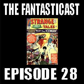 Episode 28: Strange Tales #120