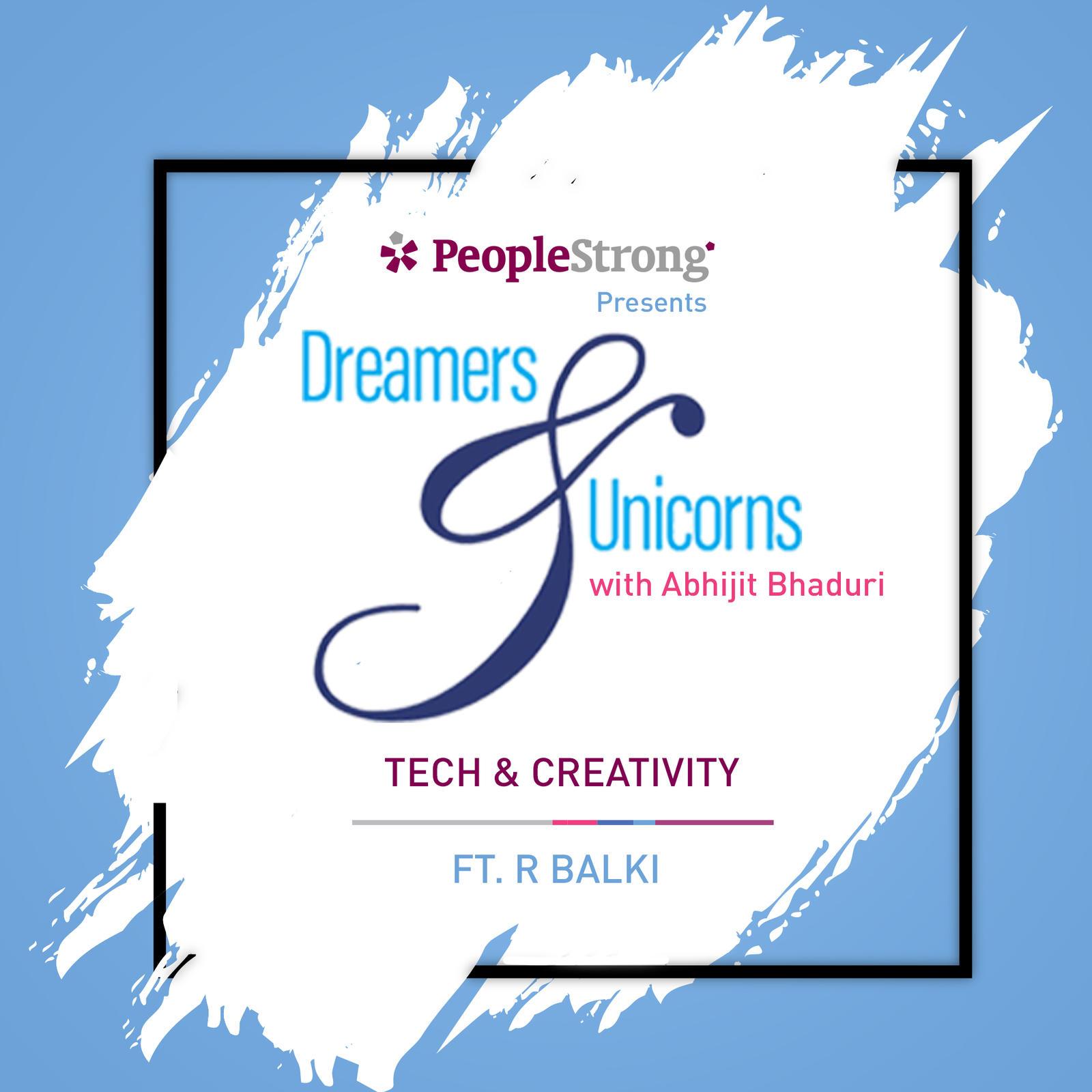 3: Tech & Creativity ft. R Balki