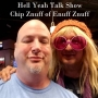 Artwork for Hell Yeah Talk Show Epi 5 Chip Znuff Enuff Znuff