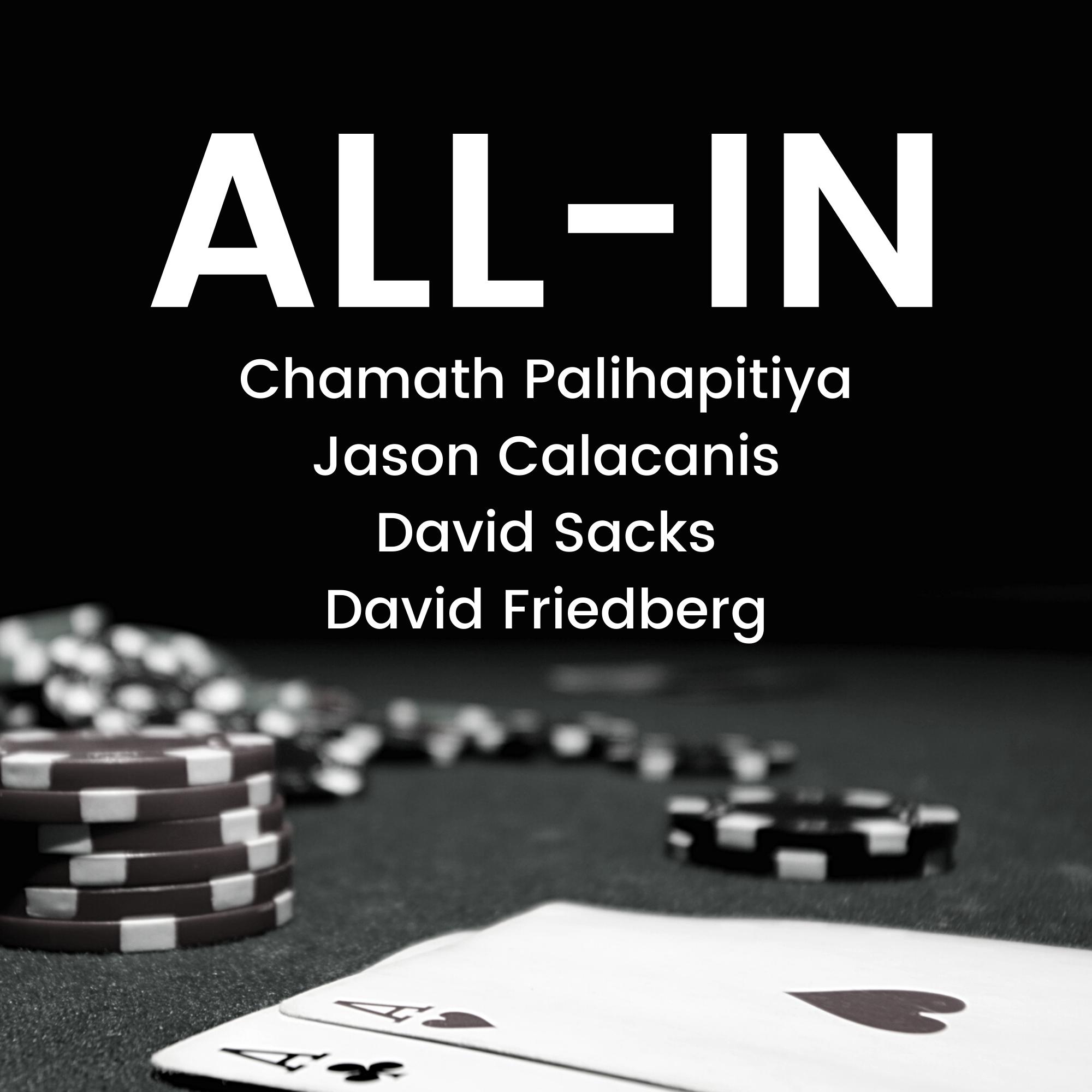 All-In with Chamath, Jason, Sacks & Friedberg show art