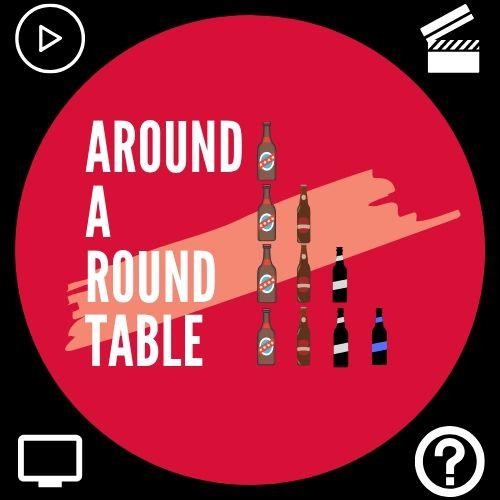 The Mega Show (Around A Round Table Episode 57)