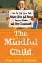 Artwork for Interview: How to teach children about giving and receiving with Susan Kaiser Greenland author of The Mindful Child
