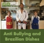 Artwork for Episode 42: Anti Bullying and Brazilian Dishes