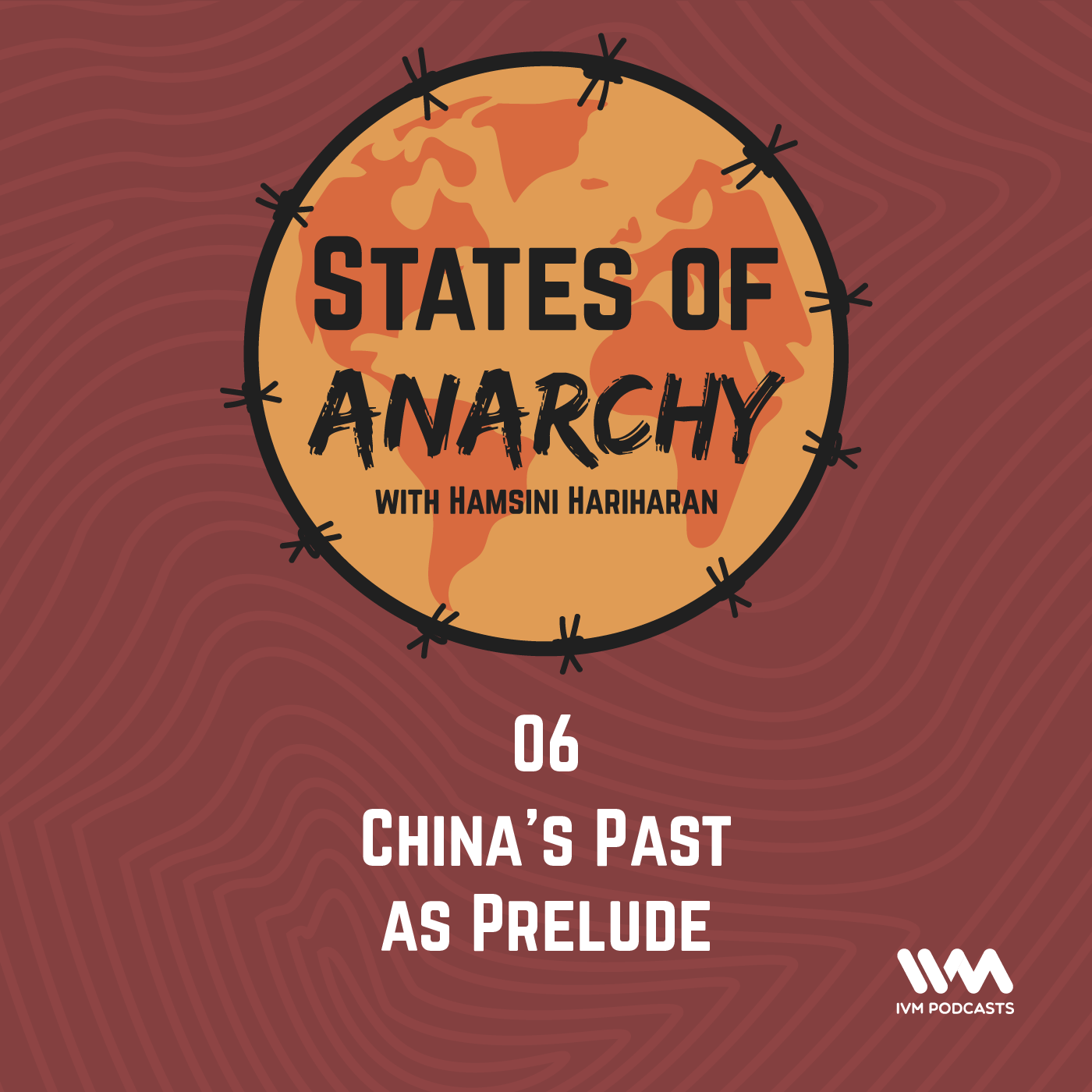 Ep. 06: China's Past as Prelude
