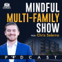 Artwork for Mindful Multi Family Show #120 with Chris Salerno(Ira Singer Owner of Mosaic Construction discusses how to improve mutli-family)