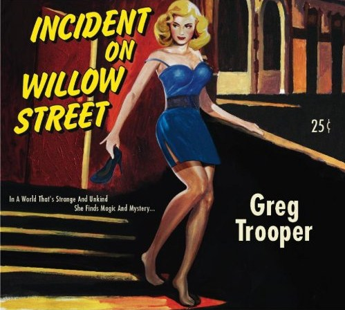 "FTB Show #233 features the new album by Greg Trooper called ""Incident on Willow Street"" and new music from Tony Joe White, Willy Mason, Jenny Kerr & more"