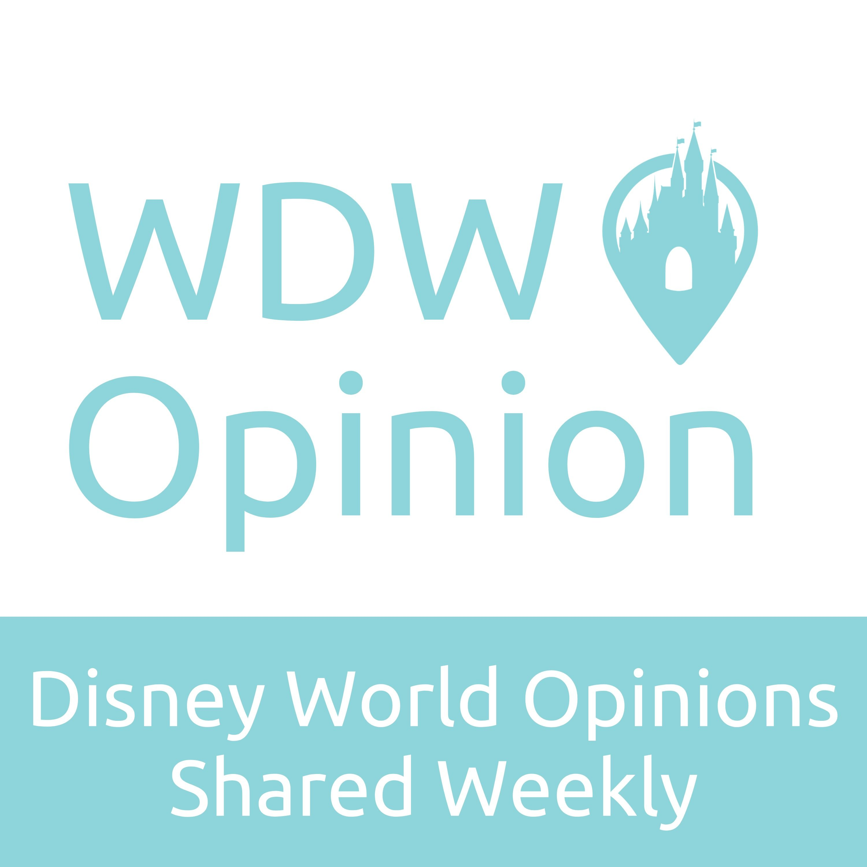 WDW Opinion - A Weekly Podcast About Walt Disney World show art