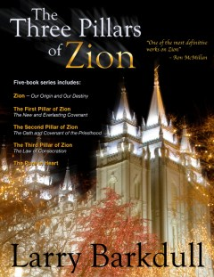 """The Three Pillars of Zion"" with Larry Barkdull"