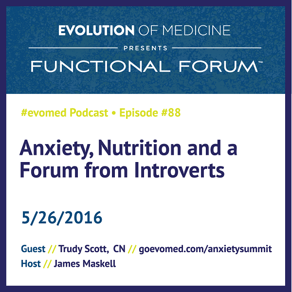 Anxiety, Nutrition and a Forum from Introverts