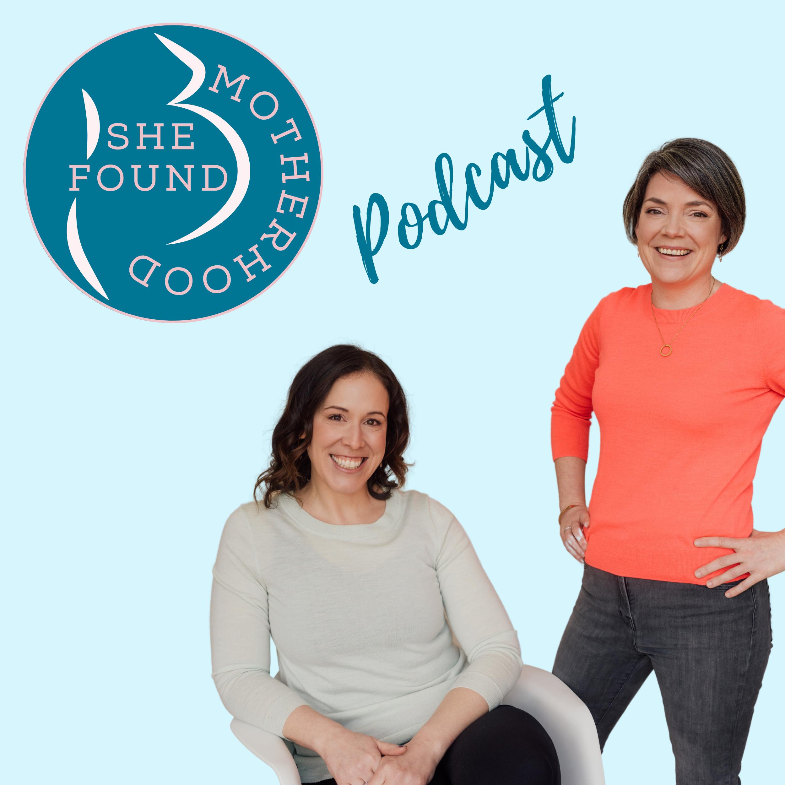 She Found Motherhood podcast show art