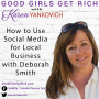 Artwork for 073 - How to Use Social Media for Local Businesses with Deborah Smith