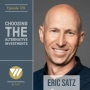 Artwork for 128 - Choosing An Alternative Investment With Eric Satz