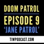 Artwork for Doom Patrol Episode 9 Review