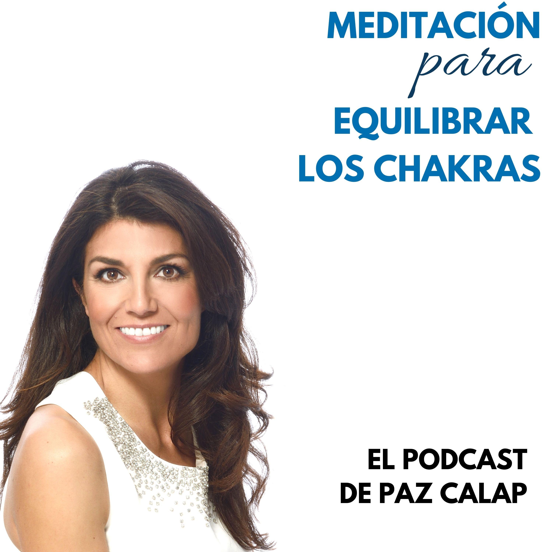 Meditación para Equilibrar los Chakras - Medita con Paz