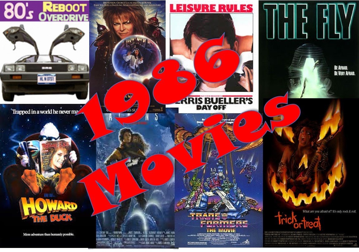 The Movies of 1986 - 80's Reboot Overdrive