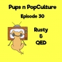 Artwork for Episode 30: Rusty and QED