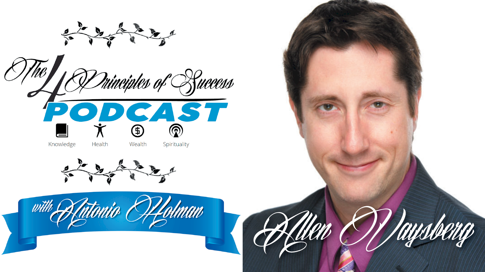 The 4 Principles of Success guest Allen Vaysberg